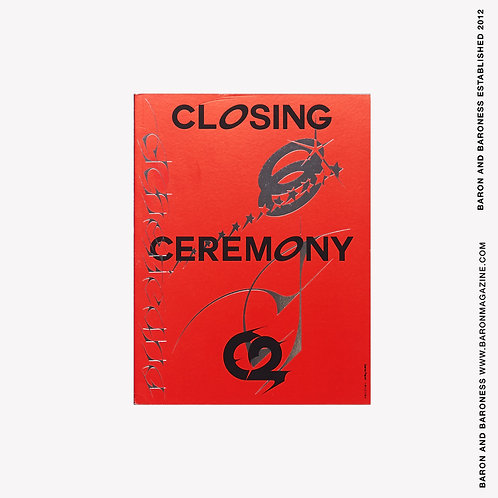 CLOSING CEREMONY, Issue 2