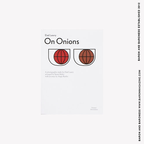 ELAD LASSRY , On Onions