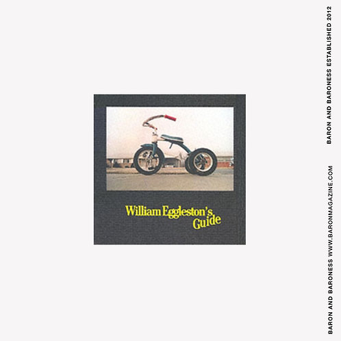William Eggleston's Guide