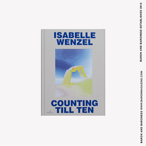 ISABELLE WENZEL , Counting Till Ten