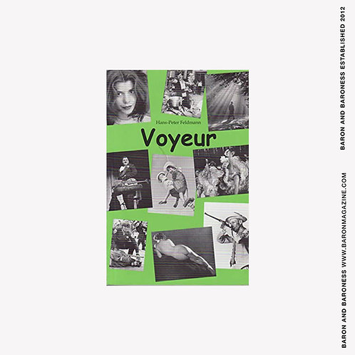 VOYEUR Hans Peter Feldman (Green Cover)