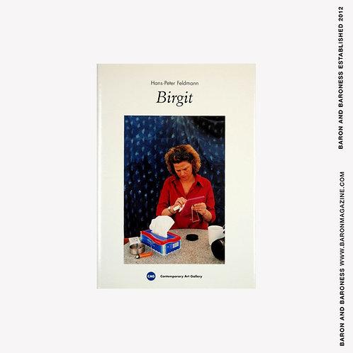 Hans-Peter Feldmann : Birgit by Roy Arden