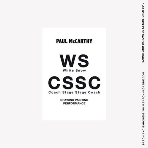 Paul McCarthy : WS - CSSC Drawing, Painting, Performance