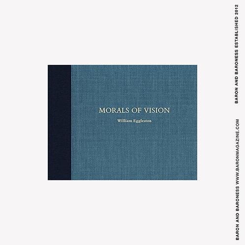 William Eggleston: Morals of Vision