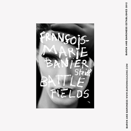 Francois-Marie Banier: Battlefields