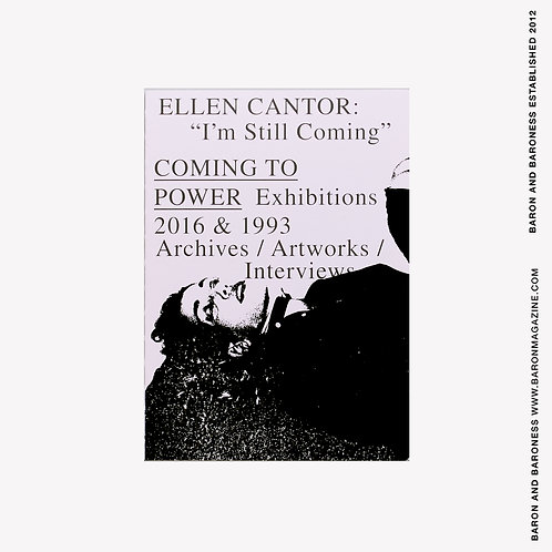 """I'm Still Coming"" COMING TO POWER 2016 & 1996 - Ellen Cantor"