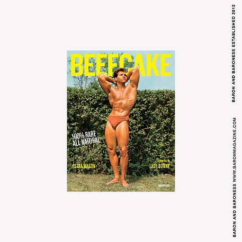 Beefcake : 100% Rare, All-Natural, All-American