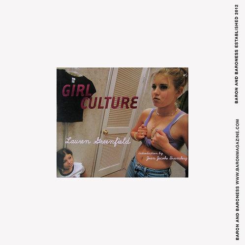 Girl Culture by Lauren Greenfield