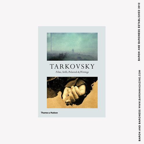 TARKOVSKY : Films, Stills, Polaroids & Writings