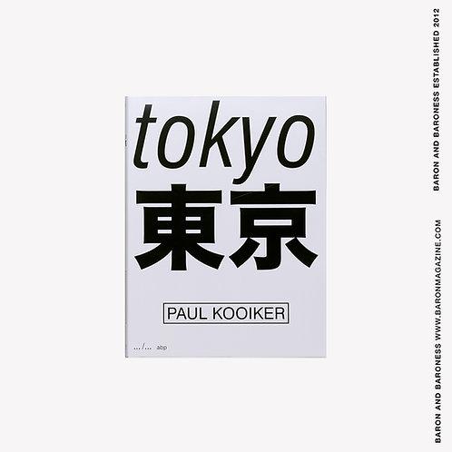PAUL KOOIKER, Tokyo