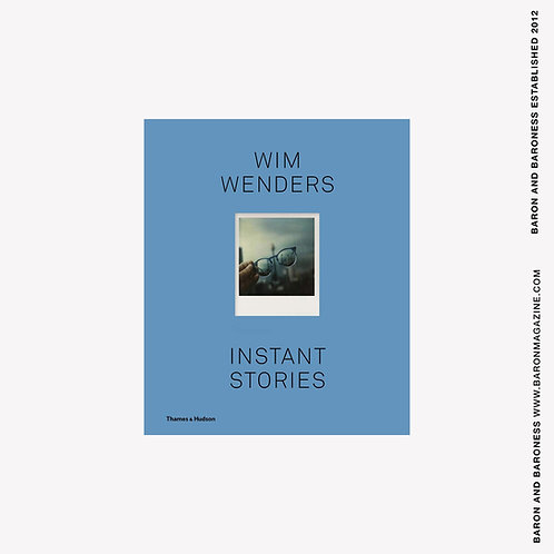 Wim Wenders : Instant Stories