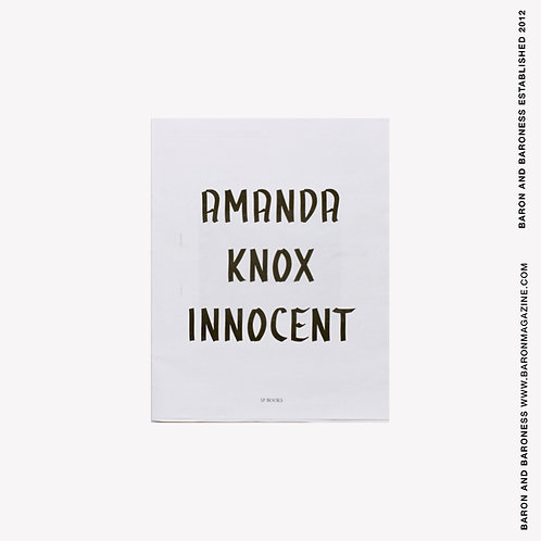 PETER MANN , Amanda Knox Innocent and Guilty