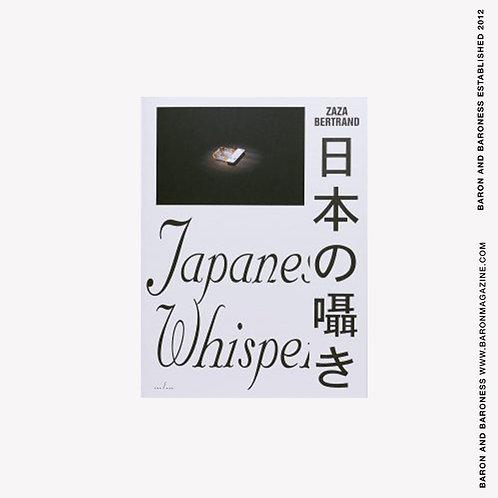 ZAZA BERTRAND, Japanese Whispers