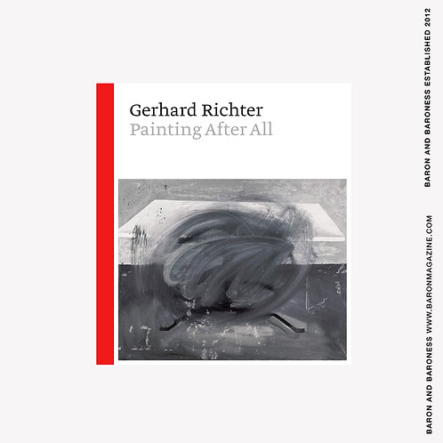 Gerhard Richter - Painting After All