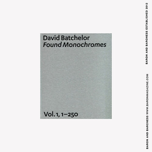 David Batchelor : Found Monochromes v. 1, No. 1-250