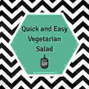 Quick and Easy Vegetarian Salad