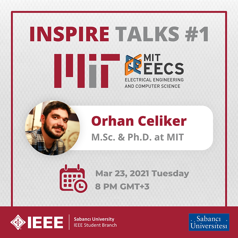 INSPIRE TALKS #1: Orhan Çeliker - MIT'de Akademik Kariyer (Yüksek Lisans ve Doktora)