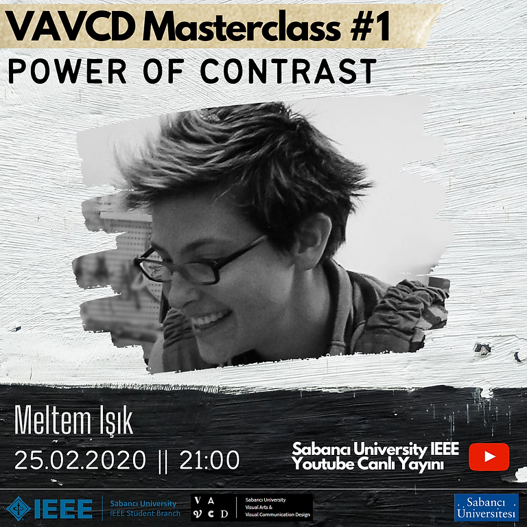 VAVCD Masterclass#1: Meltem Işık - Power of Contrast