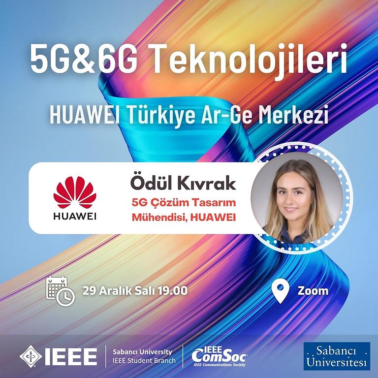 HUAWEI Türkiye Ar-Ge Merkezi - 5G&6G Teknolojileri