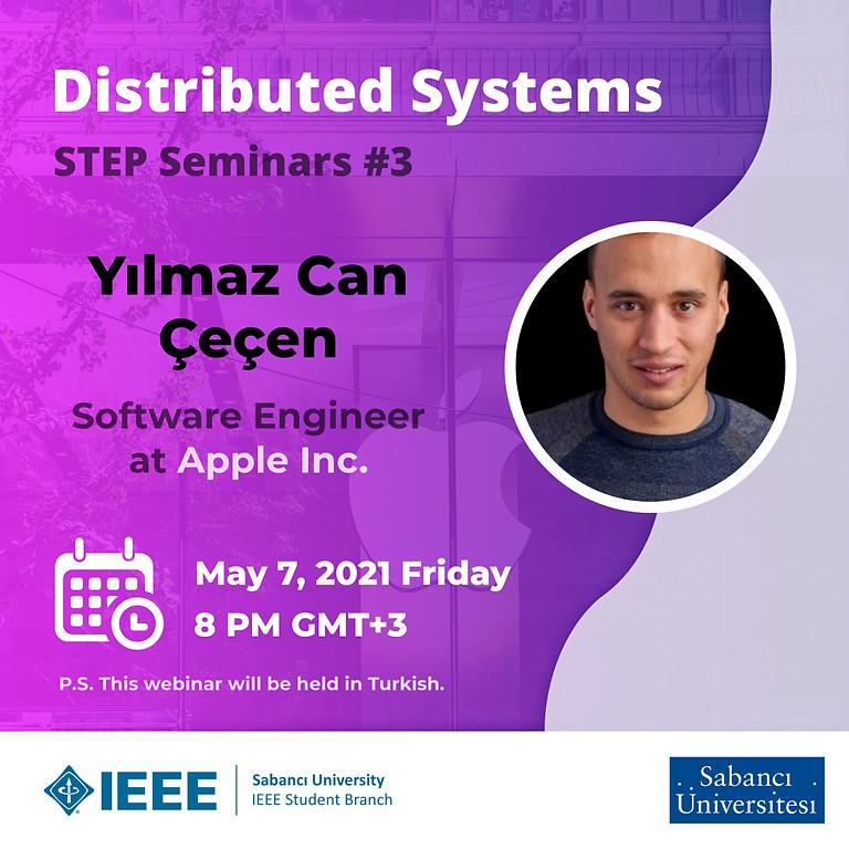 STEP Seminerleri #3: Yılmaz Can Çeçen - Distributed Systems and Cloud Computing