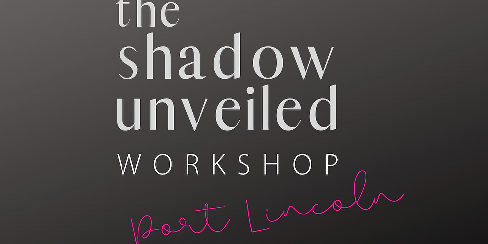 the shadow unveiled   port lincoln SOLD OUT