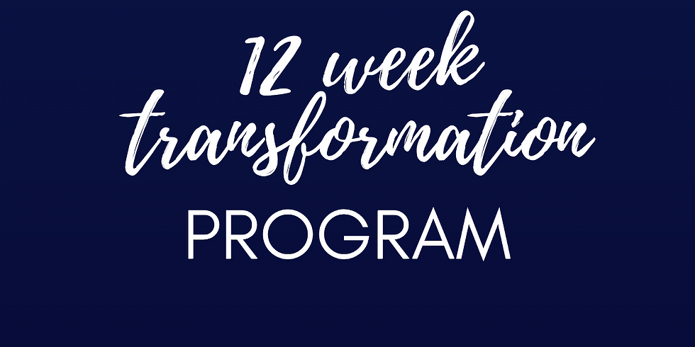 12 Week Transformation Program SEPTEMBER 2018