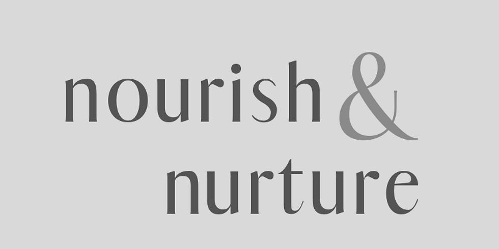 nourish + nurture