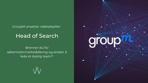 GroupM ansetter nøkkelspiller: Head of Search