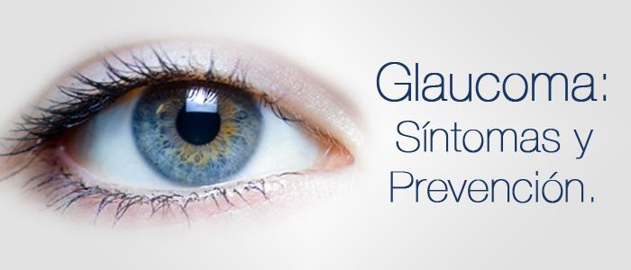 Glaucoma-Sintomas-y-Prevención