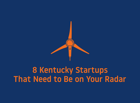 8 Kentucky Startups That Need to Be on Your Radar