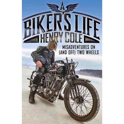 A Biker's Life (paperback)