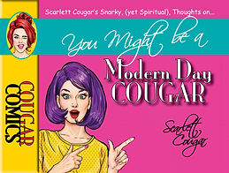 You Might Be A Modern Day Cougar
