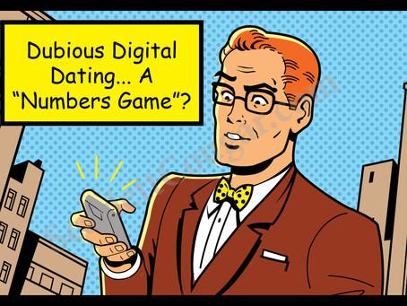 Dubious Digital Dating