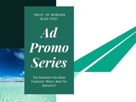 FDA Ad-Promo Series: The Guidance Has Been Finalized – What's Next For Sponsors?