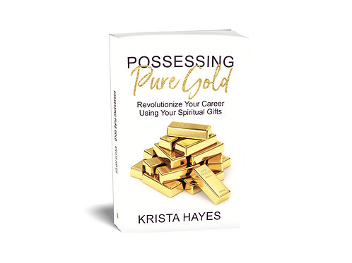 Possessing Pure Gold (Paperback Version)