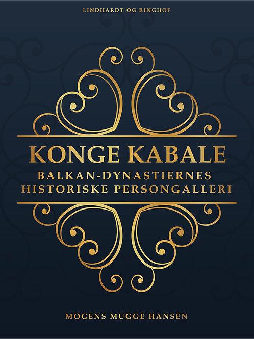 Konge kabale: Balkan-dynastiernes historiske persongalleri