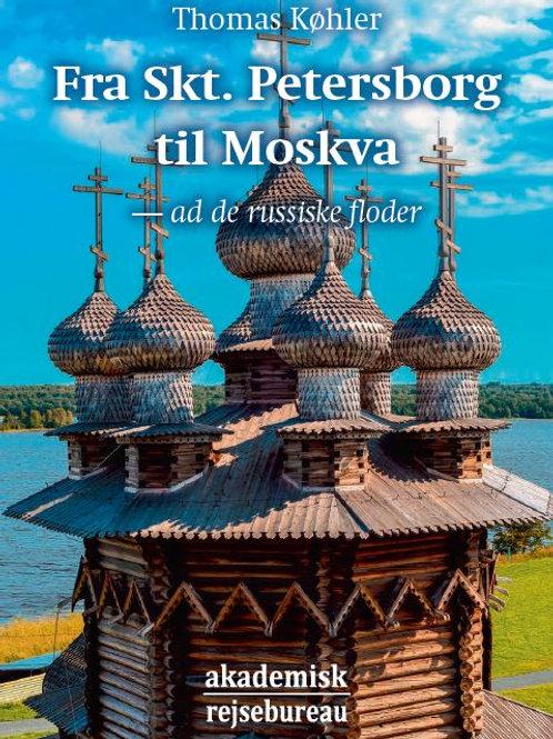 Fra Skt. Petersborg til Moskva