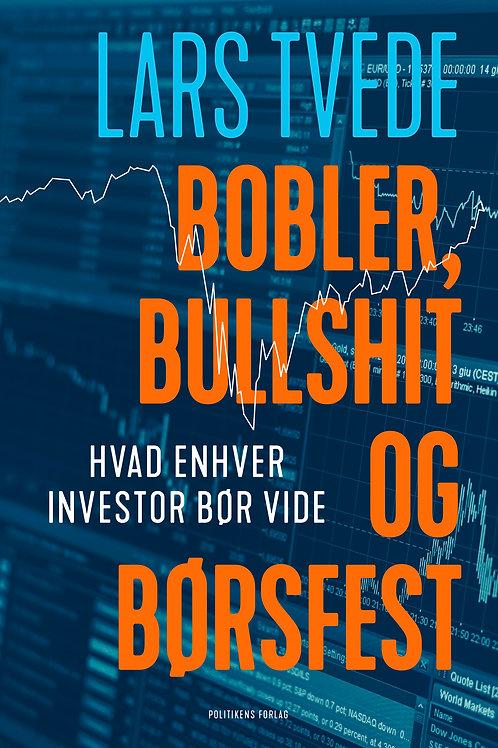 Bobler, bullshit og børsfest