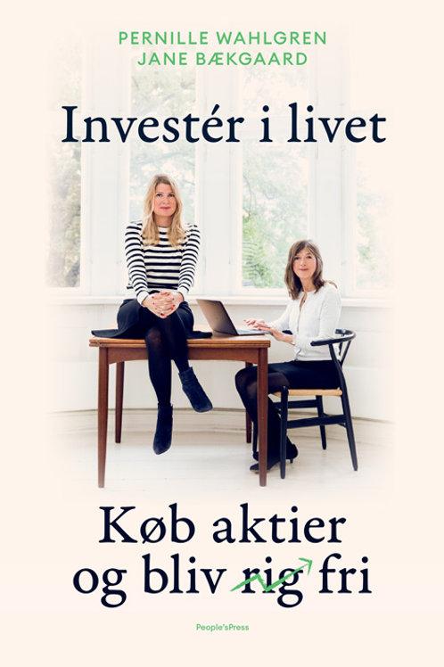 Invester i livet