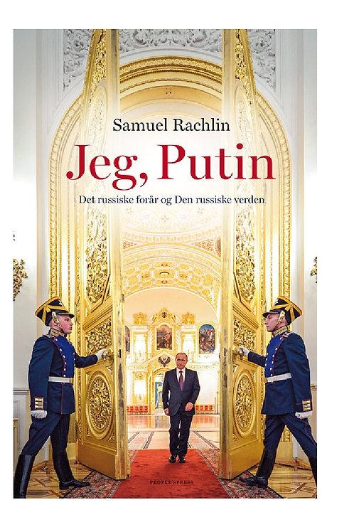 Jeg. Putin
