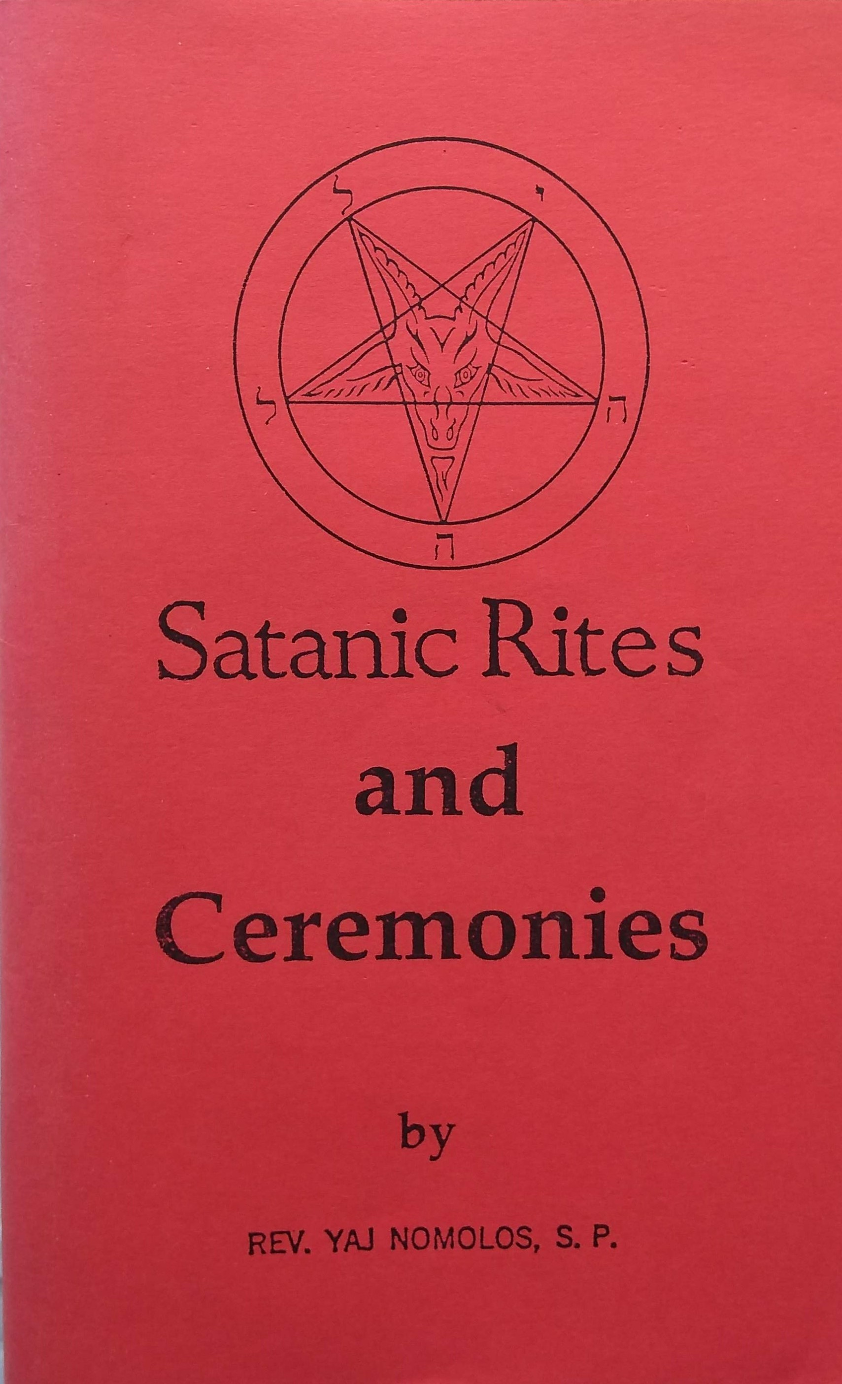 Satanic Rites and Ceremonies
