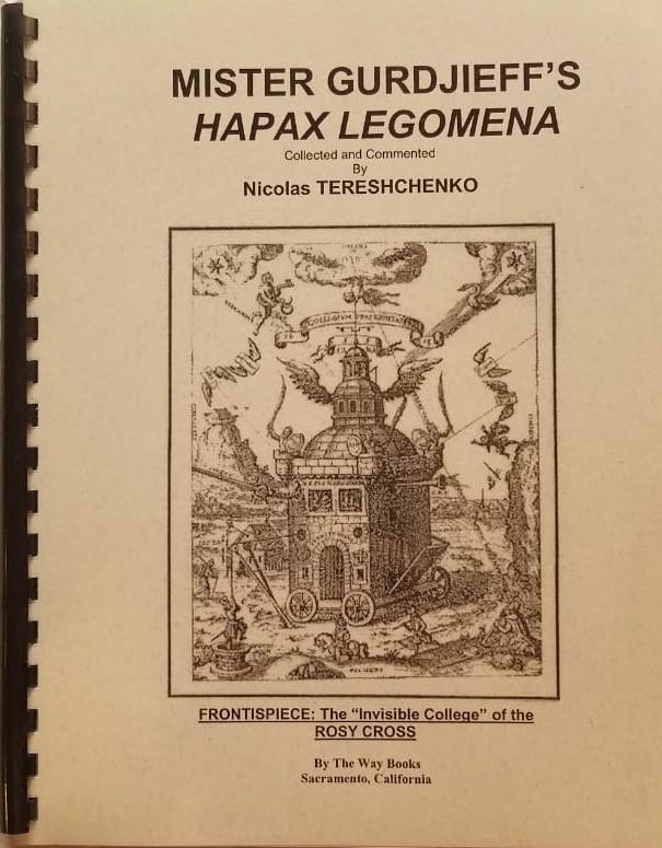 Mister Gurdjieffs Hapax Legomena