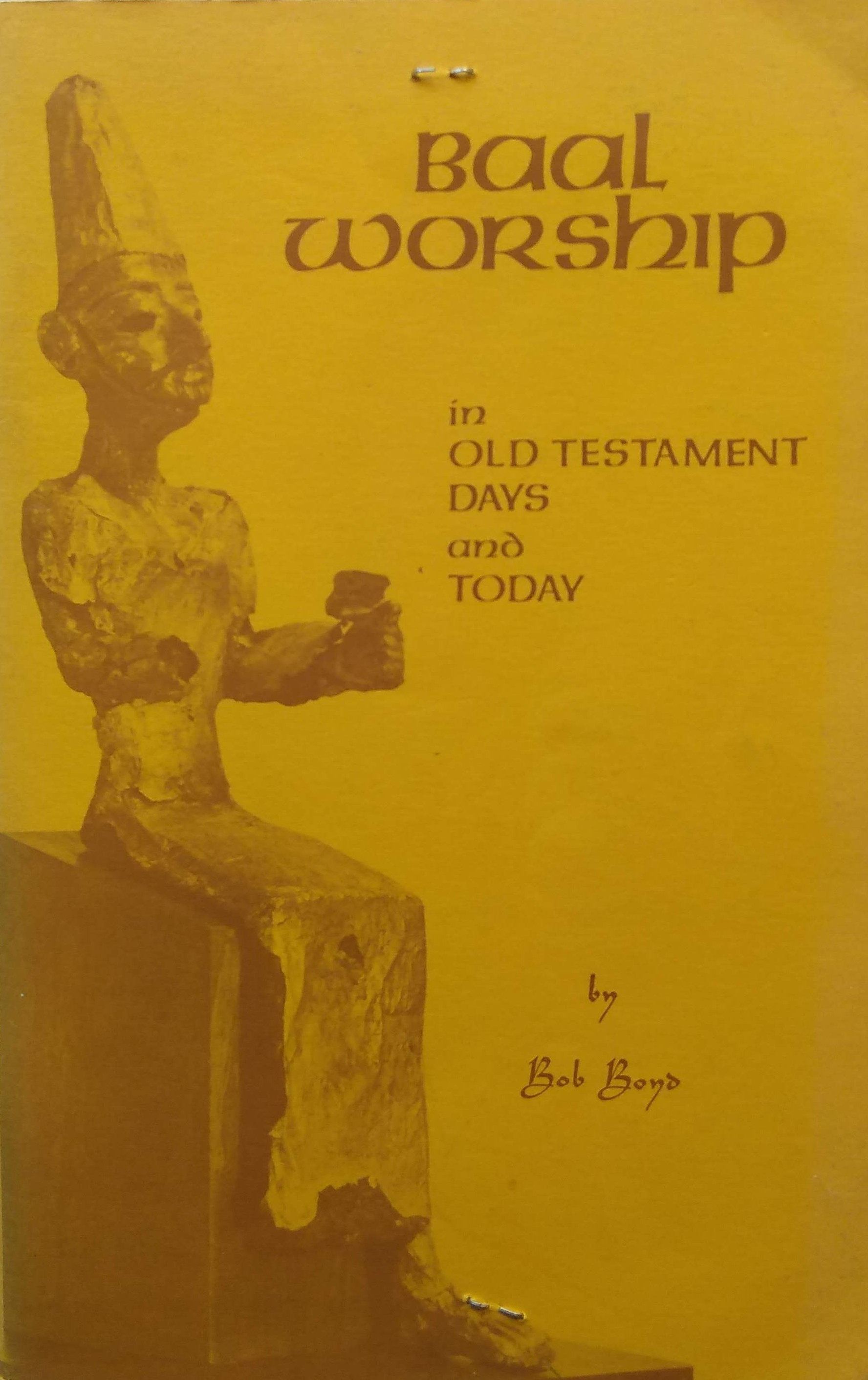 Baal Worship in old testament days and t