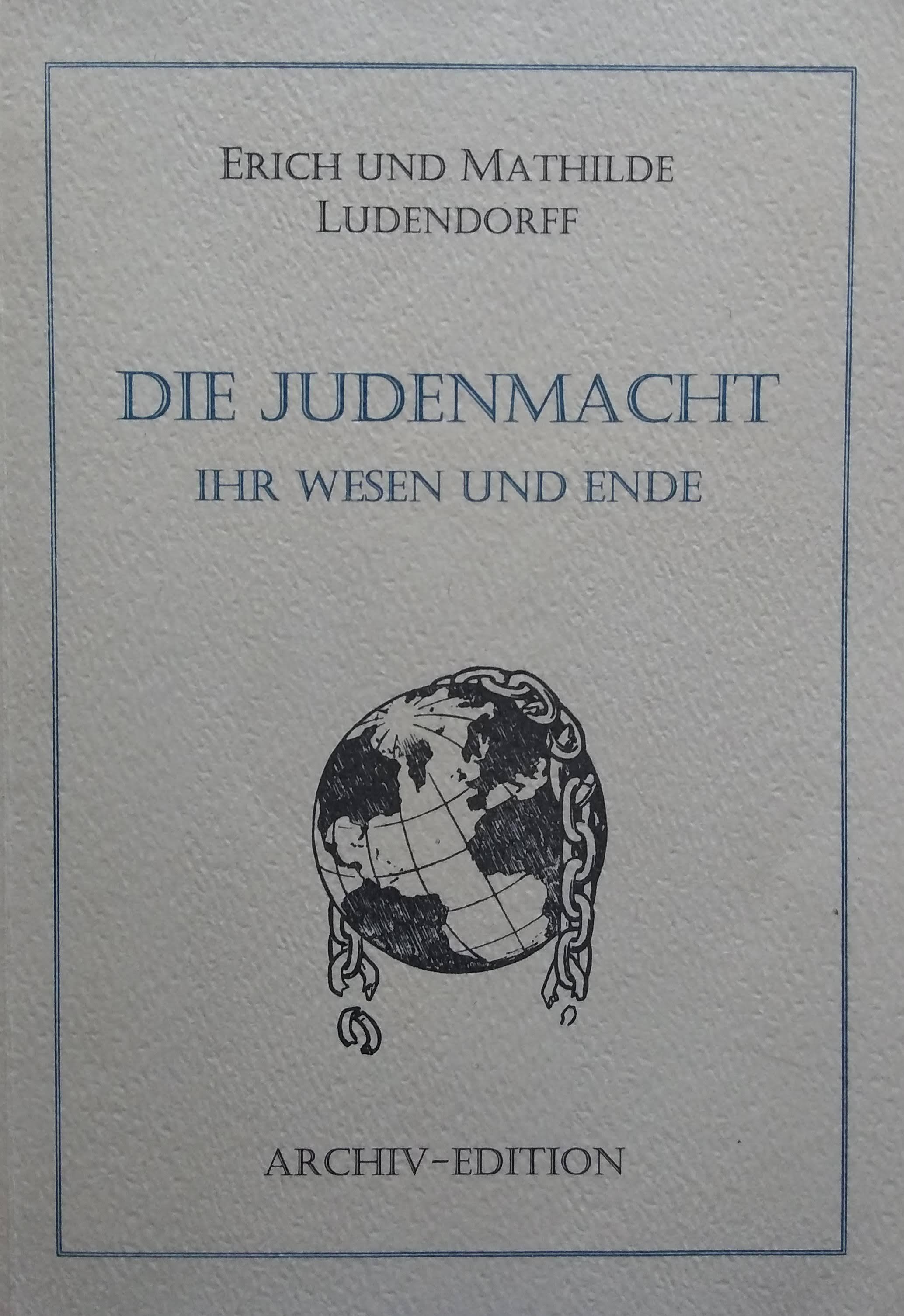 Die Judenmacht ihr wesen und ende