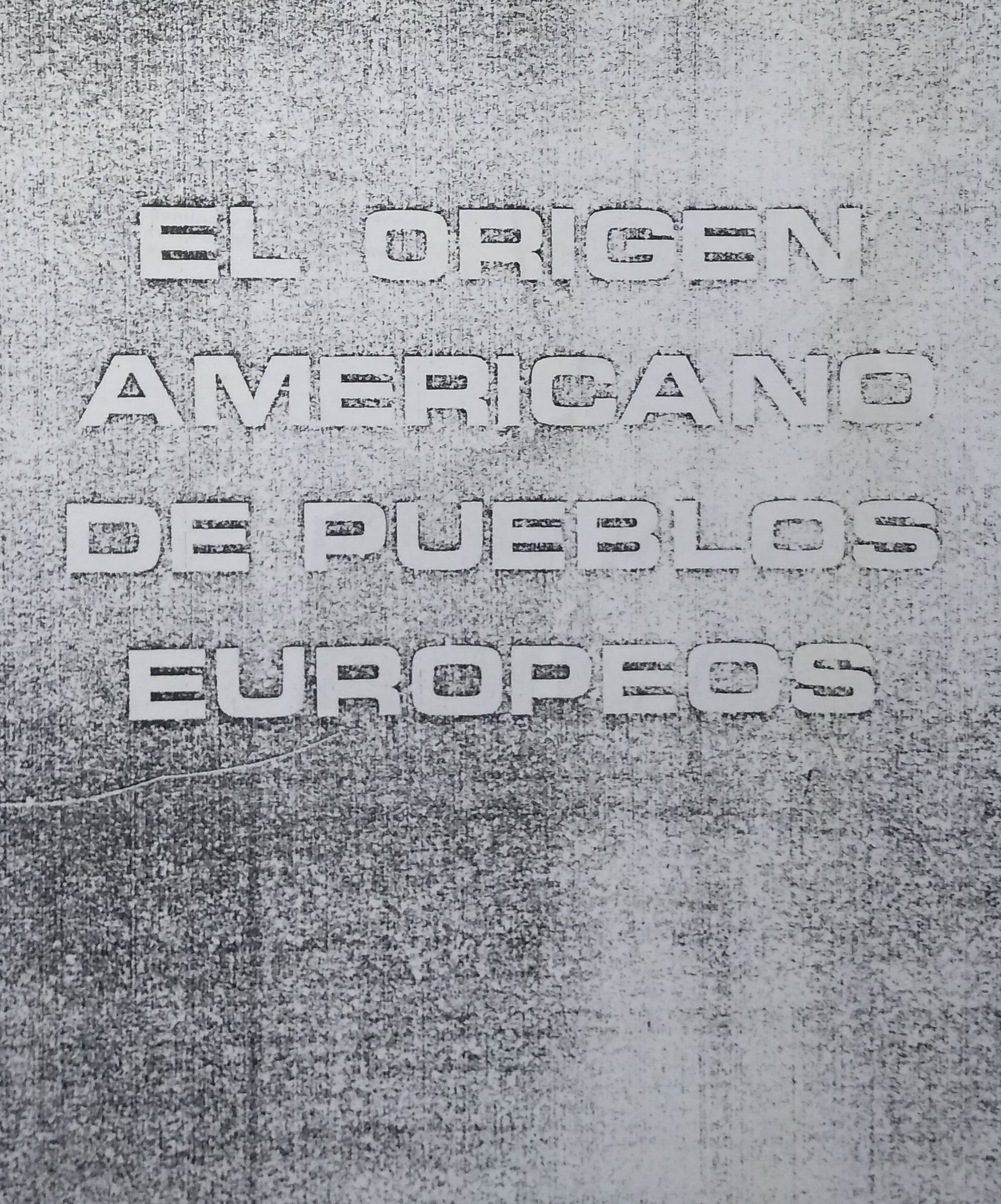 El Origen Americano de Pueblos...