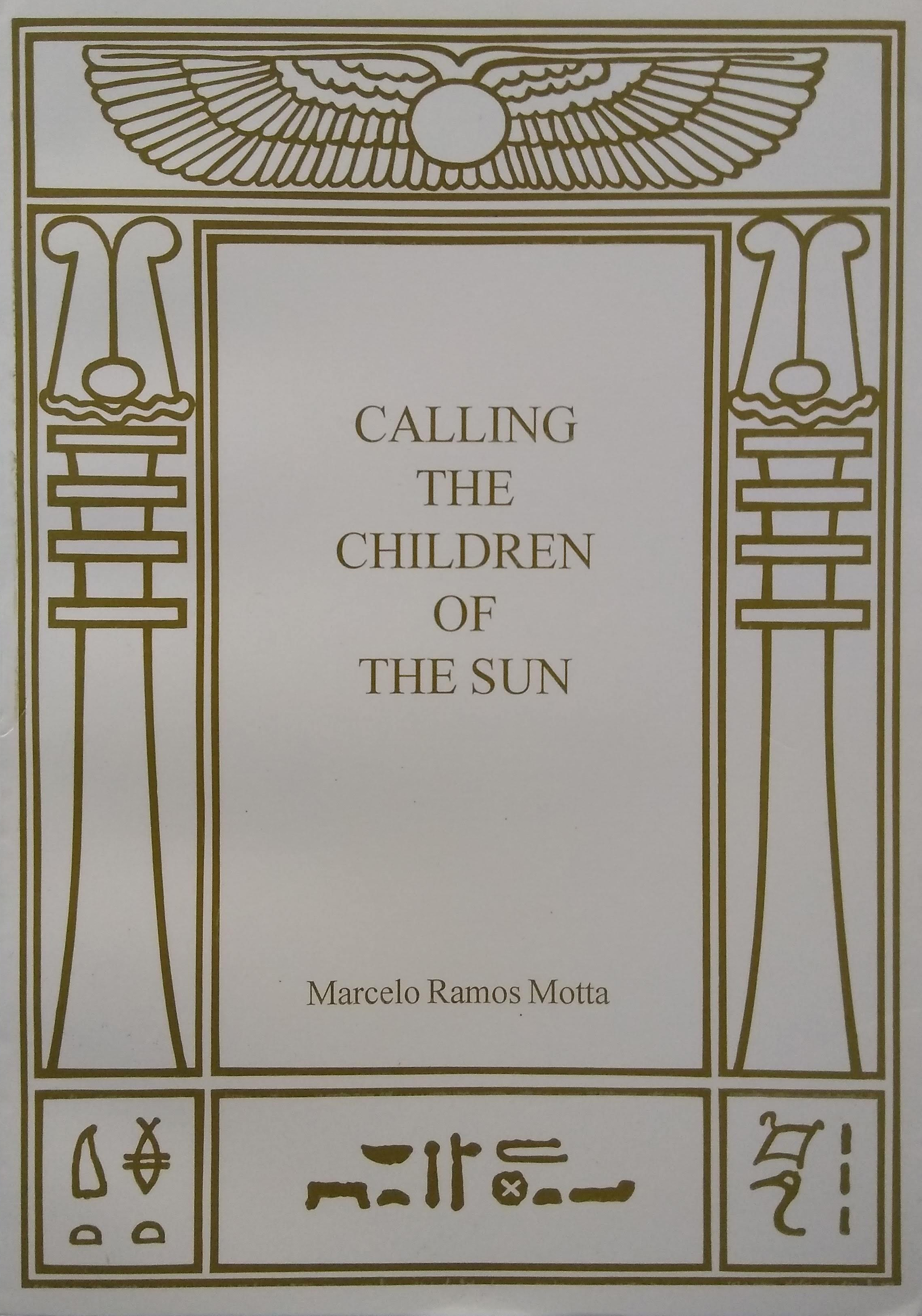 Calling the Children of the Sun