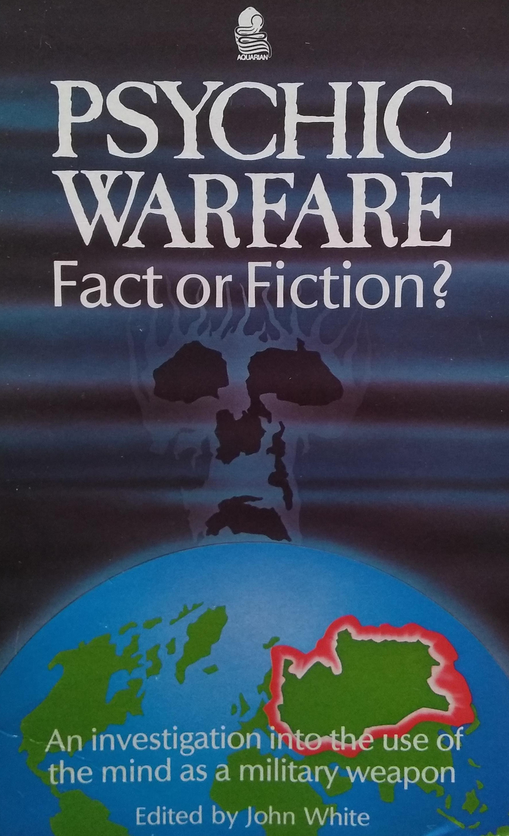 Psychic Warfare Fact or Fiction