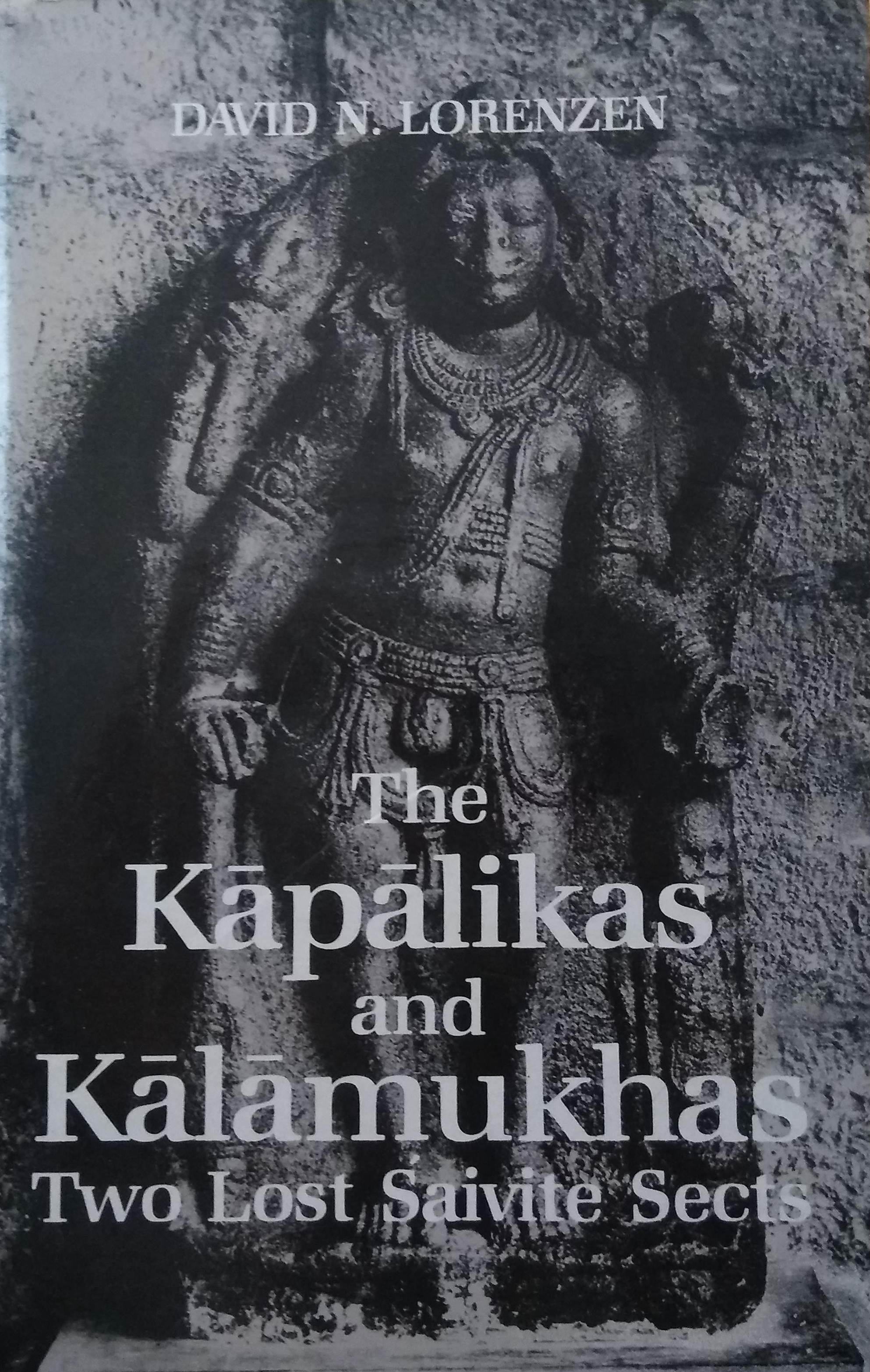 The Kapalikas and Kalamukhas