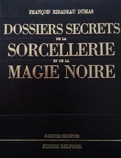 Dossiers Secrets de la Sorcellerie..