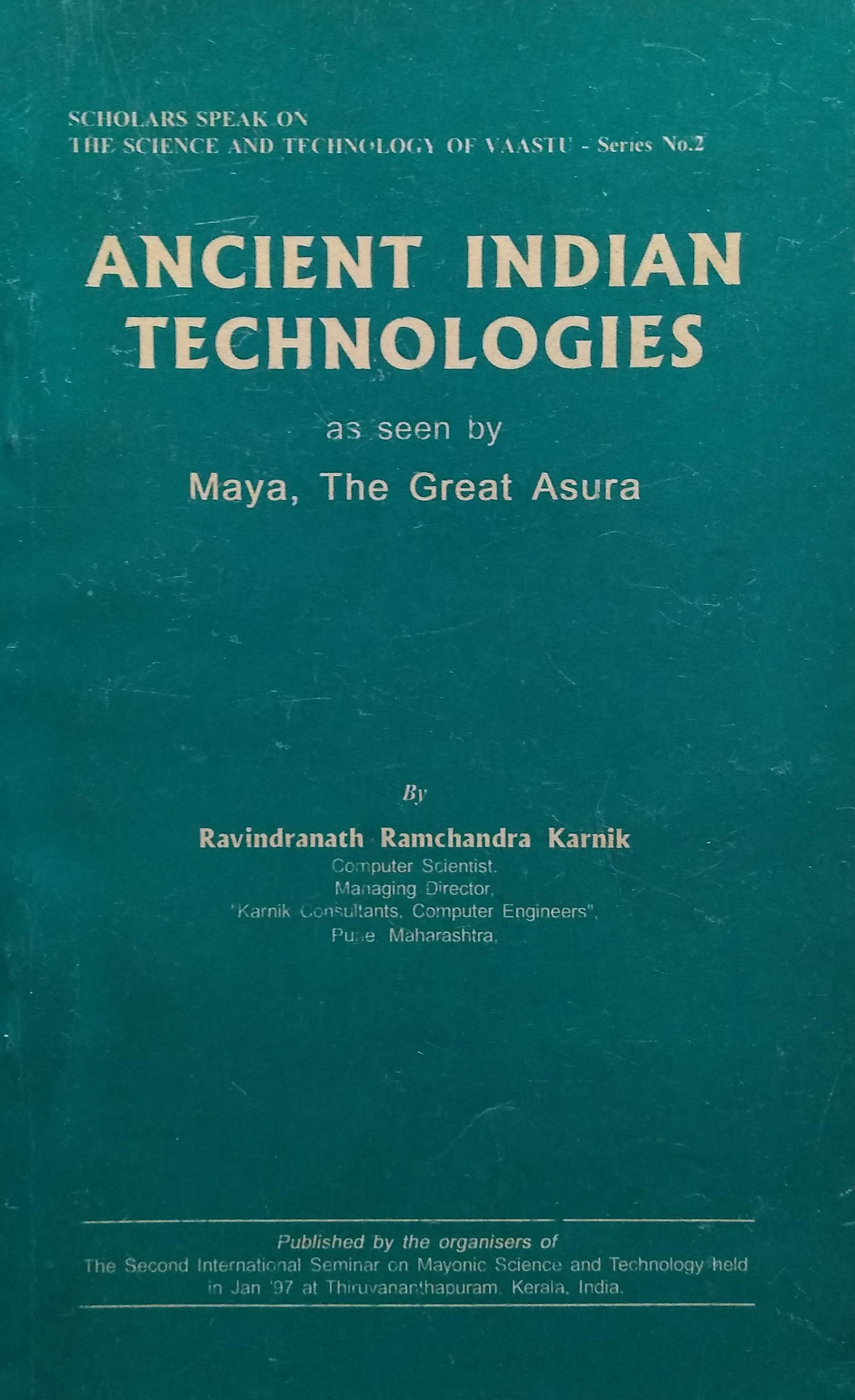 Ancient indian technologies
